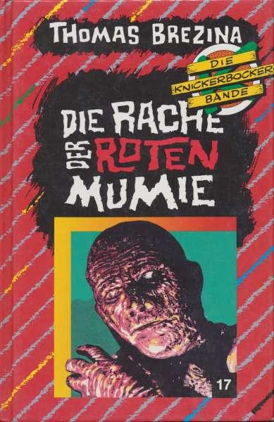 """Die Knickerbocker Bande Nr. 17 """" Die Rache der Roten Mumie! """" 2 Auflage 1992"""