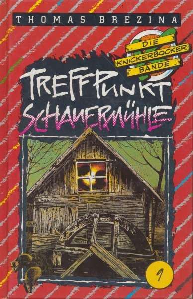 """Die Knickerbocker Bande Nr. 09 """" Treffpunkt Schauermühle """" 8 Auflage 1994"""