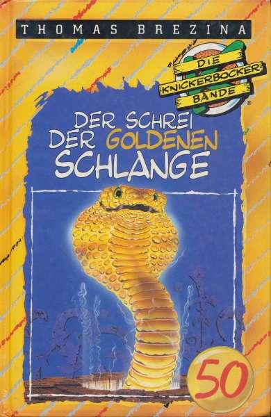 """Die Knickerbocker Bande Nr. 50 """"Der Schrei der Goldenen Schlange """""""