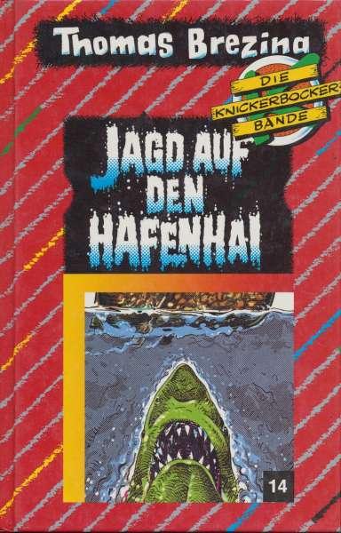 "Die Knickerbocker Bande Nr. 14 ""Jagd auf den Hafenhai """