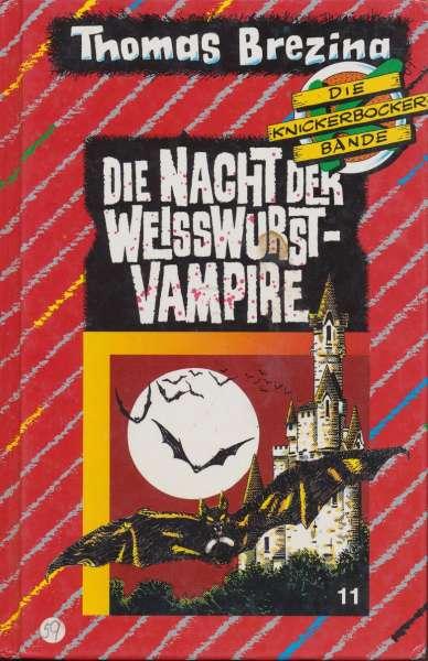 """Die Knickerbocker Bande Nr. 11 """" Die Nacht der Weisswurst Vampire """" 5 Auflage 1992"""